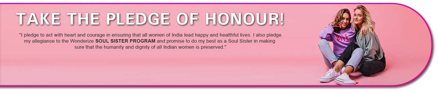 Take The Pledge of Honour - Soul Sister Campaign by Wonderize